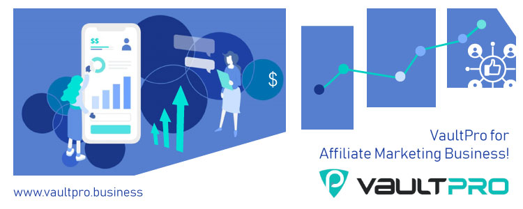 VaultPro for Affiliate Marketing Business!